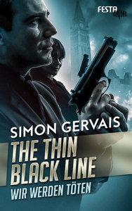 A Thin Black Line - Wir werden töten