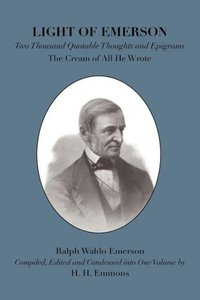 Light of Emerson: The Cream of All He Wrote