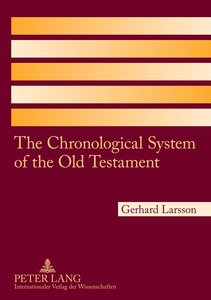 The Chronological System of the Old Testament