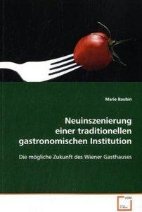 Neuinszenierung einer traditionellen gastronomischen Institution