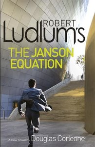 Robert Ludlum\'s The Janson Equation