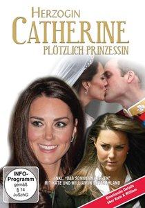 Herzogin Catherine - Plötzlich Prinzessin