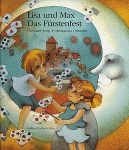 Lisa und Max 8. Das Fürstenfest