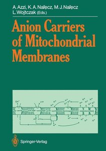 Anion Carriers of Mitochondrial Membranes