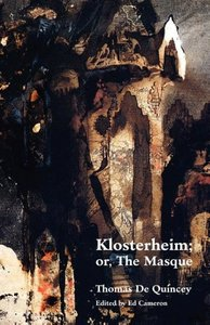 Klosterheim; Or, the Masque