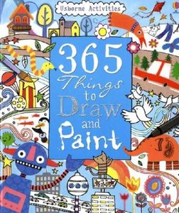 365 Things To Draw And Paint: Activity Cards Spiral Bound Editio