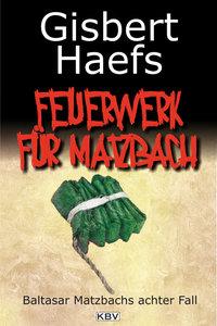 Feuerwerk für Matzbach