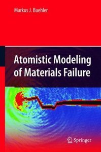 Atomistic Modeling of Materials Failure