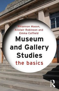 Mason, R: Museum and Gallery Studies