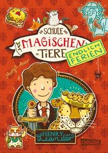 Die Schule der magischen Tiere - Endlich Ferien 3: Henry und Lea