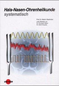 Hals-Nasen-Ohrenheilkunde systematisch