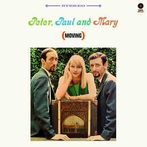 Peter,Paul And Mary (Moving) (Limited 180g Vinyl)