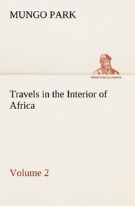 Travels in the Interior of Africa - Volume 02