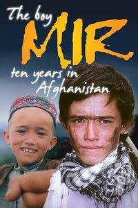 The boy Mir-10 yrs.in Afghanistan