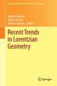 Recent Trends in Lorentzian Geometry