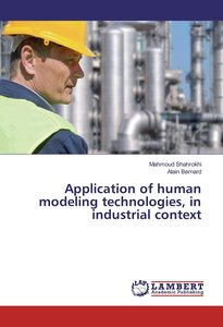 Application of human modeling technologies, in industrial contex