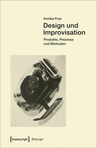 Design und Improvisation