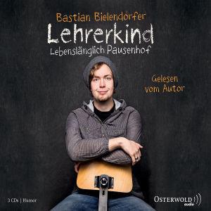 LEHRERKIND - LEBENSLÄNGLICH PAUSENHOF