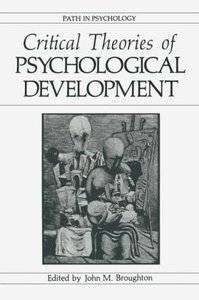 Critical Theories of Psychological Development