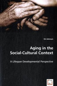 Aging in the Social-Cultural Context