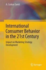 International Consumer Behavior in the 21st Century