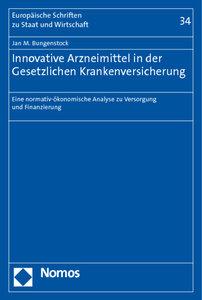 Innovative Arzneimittel in der Gesetzlichen Krankenversicherung