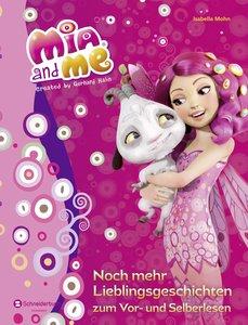 Mia and me - Noch mehr Lieblingsgeschichten zum Vor- und Selberl