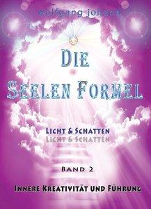 Die Seelenformel 02. Licht und Schatten