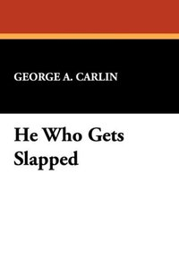 He Who Gets Slapped