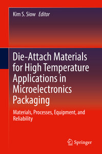 Die Attach Materials for High Temperature Applications in Microe
