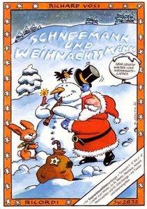 Schneemann und Weihnachtsmann