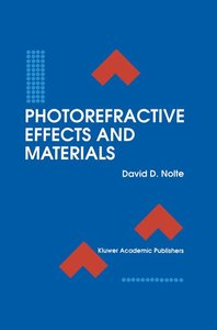 Photorefractive Effects and Materials