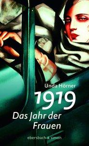 1919 - Das Jahr der Frauen