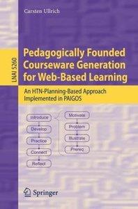 Pedagogically Founded Courseware Generation for Web-Based Learni