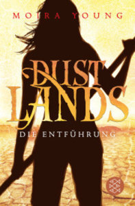 Dustlands 01 - Die Entführung