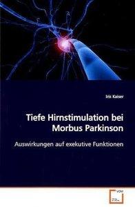 Tiefe Hirnstimulation bei Morbus Parkinson