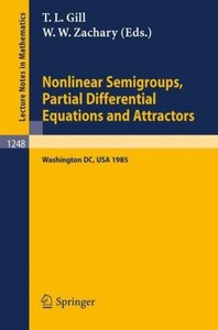 Nonlinear Semigroups, Partial Differential Equations and Attract