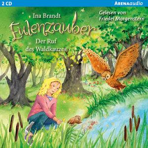 Eulenzauber (11). Der Ruf des Waldkauzes, 2 Audio-CDs