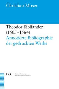 Theodor Bibliander (1505-1564)