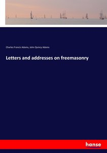 Letters and addresses on freemasonry