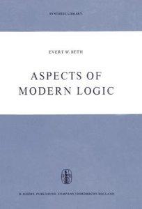 Aspects of Modern Logic