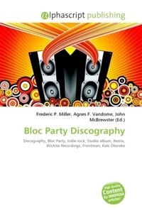 Bloc Party Discography
