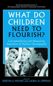 What Do Children Need to Flourish?