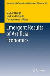 Emergent Results of Artificial Economics