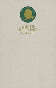 Sämtliche Werke 05. Münchner Ausgabe. Wilhelm Meisters Lehrjahre
