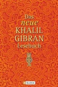 Das neue Khalil Gibran-Lesebuch