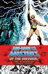 He-Man and the Masters of the Universe: The Newspaper Comic Stri