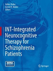 INT-Integrated Neurocognitive Therapy for Schizophrenia Patients