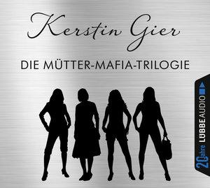 Die Mütter-Mafia-Trilogie