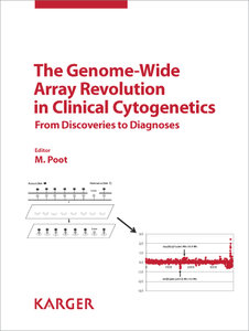 The Genome-Wide Array Revolution in Clinical Cytogenetics: From